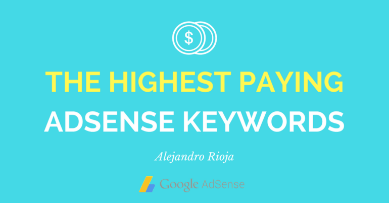 highest paying adsense keywords
