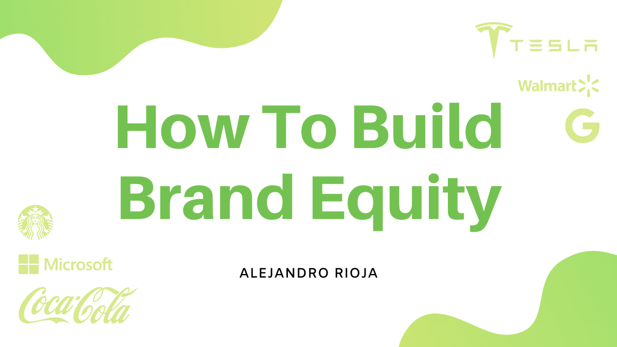 la carretera transatlántico Racionalización  What is Brand Equity and How Do You Build It?