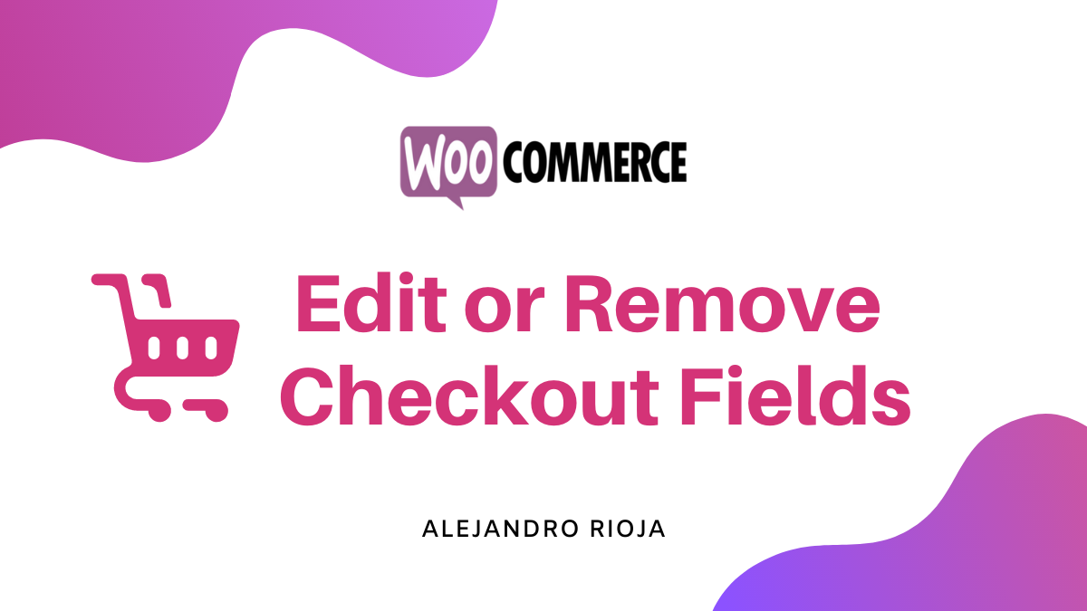 remove Woocommerce checkout fields
