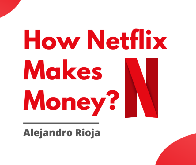 How-netflix-makes-money