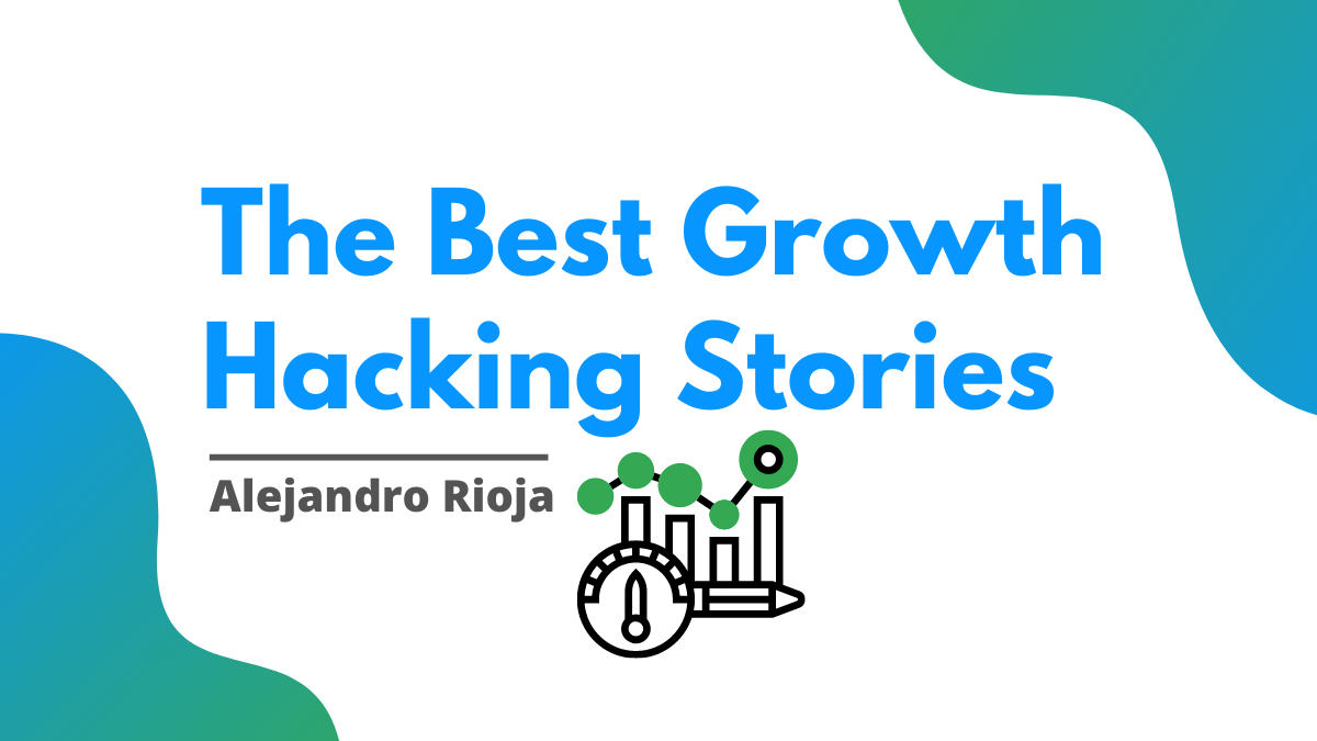 best-growth-hacking-stories