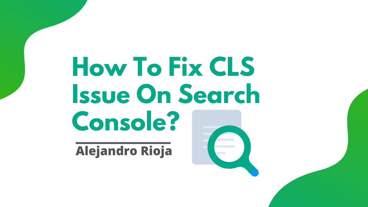How To Fix CLS Issue On Search Console